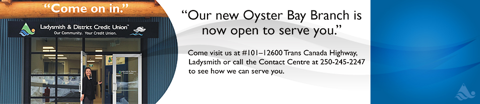 Stz'uminus Branch at Oyster Bay is Now Open!